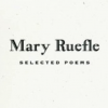 And I Chose—All: Mary Ruefle