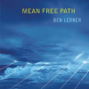 "Thumbnail image for Ben Lerner's ""Mean Free Path"""