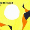 Thumbnail image for Joe Weil&#8217;s <em>Teaching the Dead</em>
