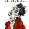 Thumbnail image for Artistry Bordering on Meditation: Discussing The Artist As Mystic with Yahia Lababidi