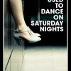Thumbnail image for They Used to Dance On Saturday Nights