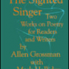 Blogging through Allen Grossman, Part 1: The Role of Poetry