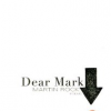 Martin Rock's DEAR MARK