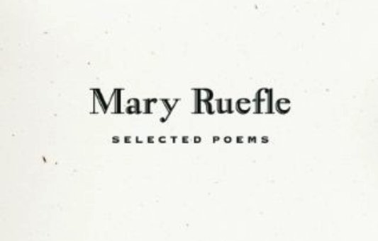 Post image for And I Chose—All: Mary Ruefle