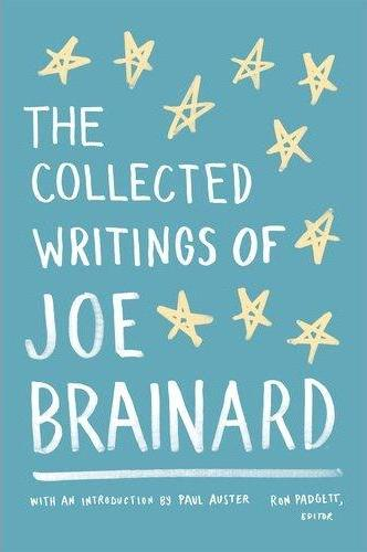 Post image for An Oklahoman in New York: The Collected Writings of Joe Brainard