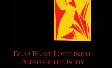 Post image for Dear Beast Loveliness: Poems of the Body