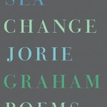 sea change Jorie graham